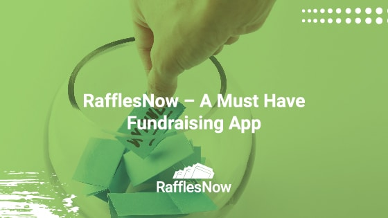 RafflesNow – A Must Have Fundraising App
