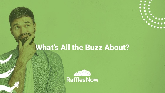 What's All the Buzz About?