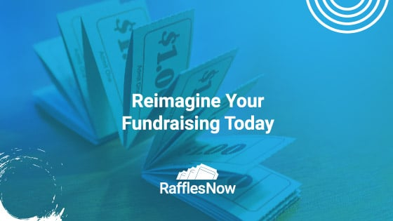 Reimagine Your Fundraising Today